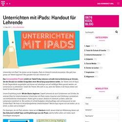 Unterrichten mit iPads: Handout für Lehrende : T-Mobile Kids