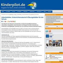 Arbeitsblätter, Unterrichtsmaterial & Übungsblätter für die Schule » Kinderpilot.de