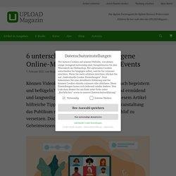 6 unterschätzte Tipps für gelungene Online-Meetings und virtuelle Events