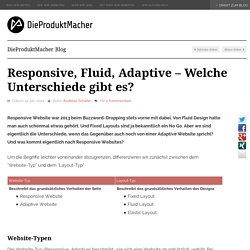 Responsive, Fluid, Adaptive - Welche Unterschiede gibt es? - DieProduktMacher