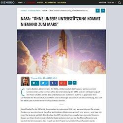 """NASA: """"Ohne unsere Unterstützung kommt niemand zum Mars"""""""