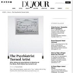 Keith Ablow's Untitled Prescription Piece - DuJour