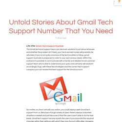 Untold Stories About Gmail Tech Support Number That You Need