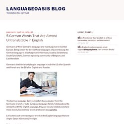 5 German Words That Are Almost Untranslatable in English – Languageoasis Blog