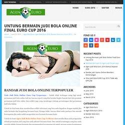 Untung Bermain Judi Bola Online Final Euro Cup 2016