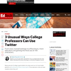 3 Unusual Ways College Professors Can Use Twitter