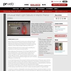 Unusual Wall Light Debuts in Martin Pierce Video