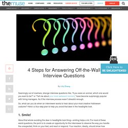 4 tricks for answering unexpected interview questions