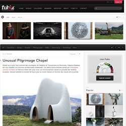 Unusual Pilgrimage Chapel