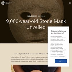 9,000-year-old Stone Mask Unveiled — Friends of the Israel Antiquities Authority