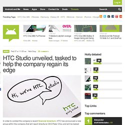 HTC Studio unveiled – tasked to help the company regain its edge