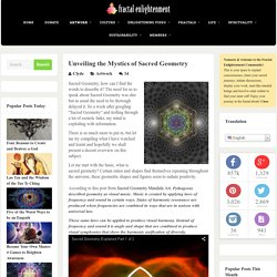 Unveiling the Mystics of Sacred Geometry