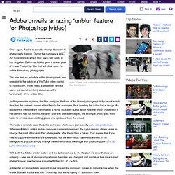 Adobe unveils amazing 'unblur' feature for Photoshop [video]