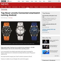 Tag Heuer unveils Connected smartwatch running Android