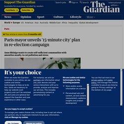Paris mayor unveils '15-minute city' plan in re-election campaign