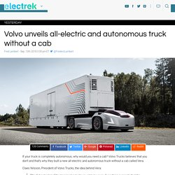 Volvo unveils all-electric and autonomous truck without a cab