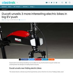Ducati unveils (even more) electric bikes in latest push towards EVs