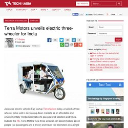 Terra Motors unveils electric three-wheeler for India