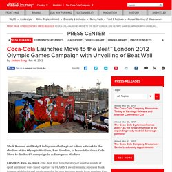 Coca-Cola Unveils the Beat Wall at the London 2012 Olympic Games: The Coca-Cola Company