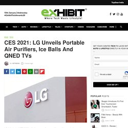 CES 2021: LG Unveils Portable Air Purifiers, Ice Balls And QNED TVs