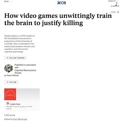 How video games unwittingly train the brain to justify killing