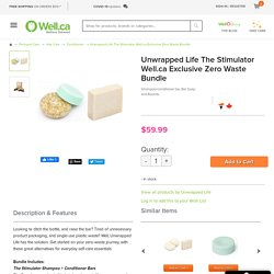 Buy Unwrapped Life The Stimulator Well.ca Exclusive Zero Waste Bundle from Canada at Well.ca - Free Shipping