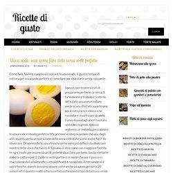 Uova sode: ecco come fare delle uova sode perfette