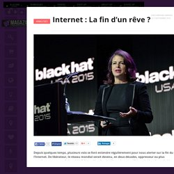 Internet : La fin d'un rêve ?
