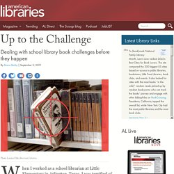Up to the Challenge: Dealing with school library book challenges before they happen