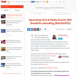 Upcoming Tech & Media Events YOU should be attending [DISCOUNTS]