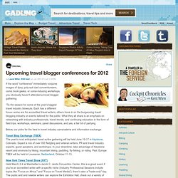 Upcoming travel blogger conferences for 2012