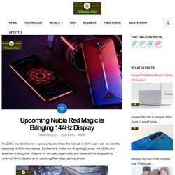 Upcoming Nubia Red Magic is Bringing 144Hz Display