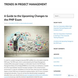 A Guide to the Upcoming Changes to the PMP Exam
