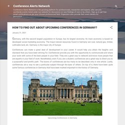 HOW TO FIND OUT ABOUT UPCOMING CONFERENCES IN GERMANY?