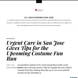 Urgent Care in San Jose Gives Tips for the Upcoming Costume Fun Run