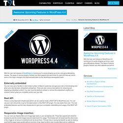 Awesome Upcoming Features in WordPress 4.4