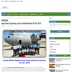 Apply Now! Upcoming Latest Job Notification Of IAF 2019