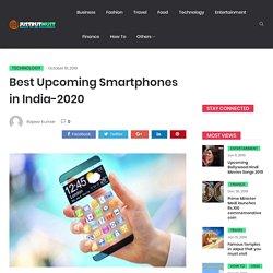 Upcoming Smartphones in India - 2020