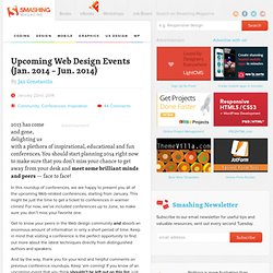 Conferences Round-Up — Upcoming Web Design Events (Jan. 2014 – Jun. 2014)