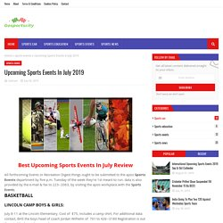 Upcoming Sports Events In July 2019