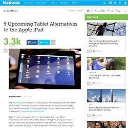 9 Upcoming Tablet Alternatives to the Apple iPad