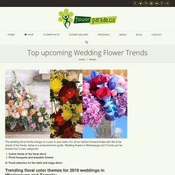 Top upcoming Wedding Flower Trends