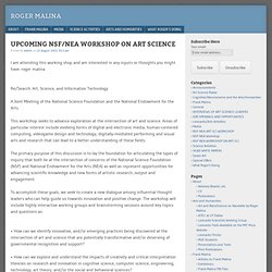 UPCOMING NSF NEA WORKSHOP ON ART SCIENCE | Roger Malina