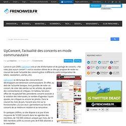 UpConcert, l'actualité des concerts en mode communautaire