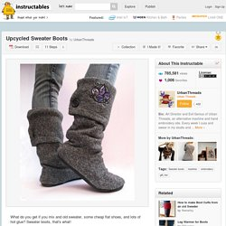 Upcycled Sweater Boots - StumbleUpon