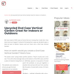 Upcycled Dvd Case Vertical Garden Great for Indoors or Outdoors
