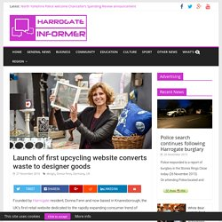 Launch of first upcycling website converts waste to designer goods