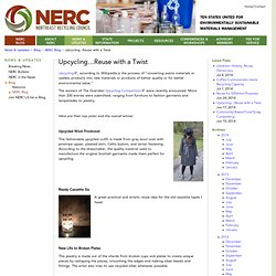 Upcycling…Reuse with a Twist — Northeast Recycling Council