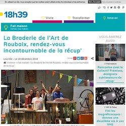 Upcycling - Ils transforment les déchets en meubles - Braderie de l'Art de Roubaix - 10/12/16