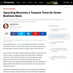 Upcycling Becomes a Treasure Trove for Green Business Ideas